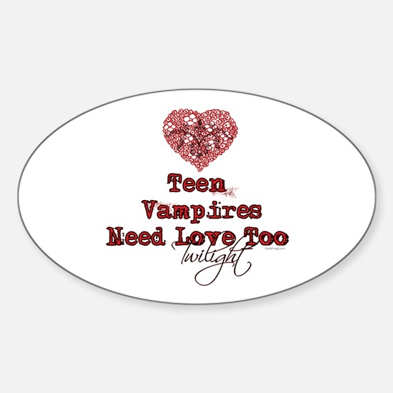 Teen Vampires Need Love Too Bumper Oval Decal