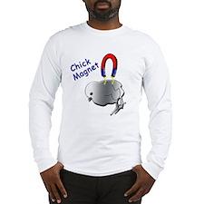 Chick Magnet Long Sleeve T-Shirt