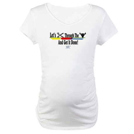 Get it Done Maternity T-Shirt