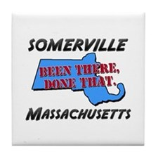 somerville massachusetts - been there, done that T