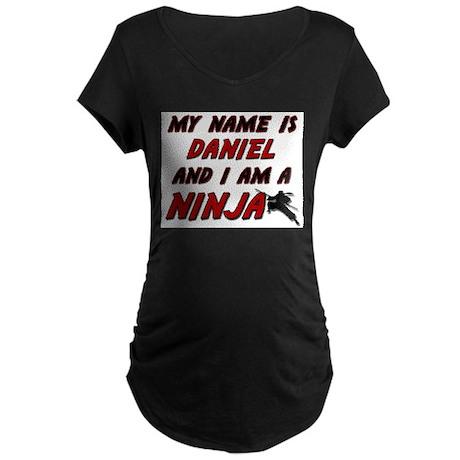 my name is daniel and i am a ninja Maternity Dark