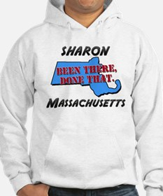 sharon massachusetts - been there, done that Hoode