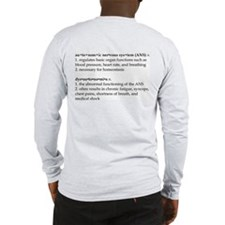Dysautonomia Definition Long Sleeve T