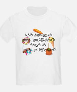What Happens at Great Grandmother's......... T-Shirt