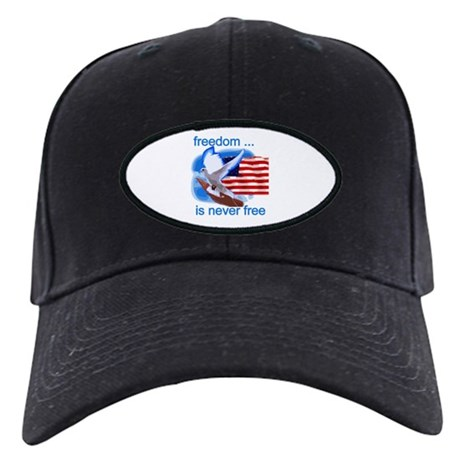 Freedom's Never Free Black Cap