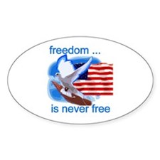 Freedom's Never Free Oval Decal