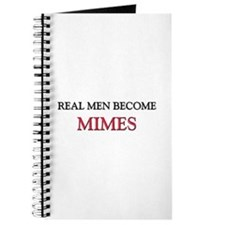Real Men Become Mimes Journal