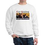Carpooling Sweatshirt