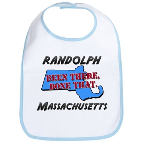 randolph massachusetts - been there, done that Bib
