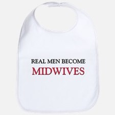 Real Men Become Midwives Bib