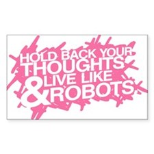Live Like Robots Rectangle Decal