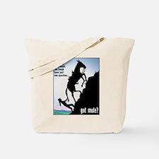 Got Mule? (Woman) Tote Bag
