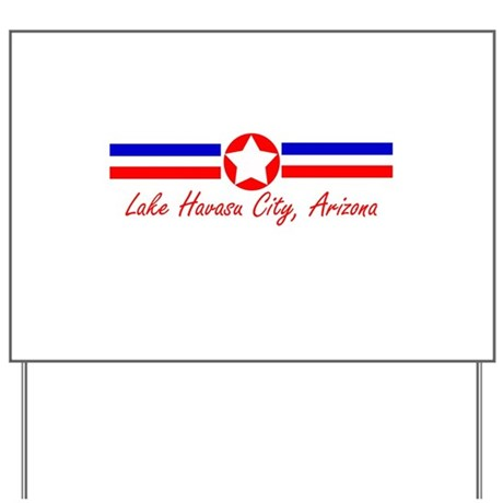 Lake Havasu City, AZ Yard Sign