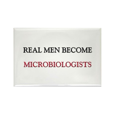 Real Men Become Microbiologists Rectangle Magnet