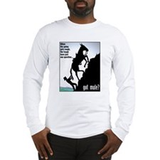 Got Mule? (Man) Long Sleeve T-Shirt