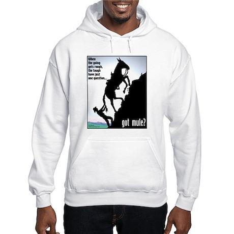 Got Mule? (Man) Hooded Sweatshirt