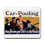 Carpooling Mousepad