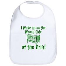 Wrong Side of the Crib! Bib