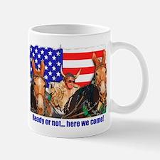 Ready or Not! Mules Mug