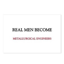 Real Men Become Metallurgical Engineers Postcards