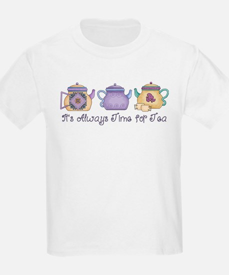 It's Always Time For Tea T-Shirt