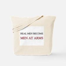 Real Men Become Men At Arms Tote Bag