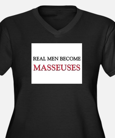 Real Men Become Masseuses Women's Plus Size V-Neck