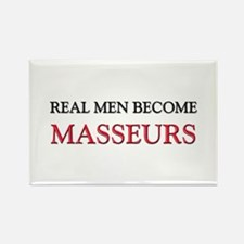Real Men Become Masseurs Rectangle Magnet