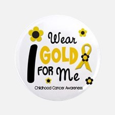 "I Wear Gold 12 Me CHILD CANCER 3.5"" Button"