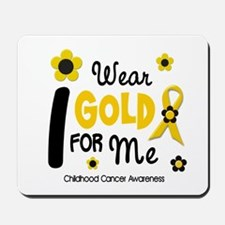 I Wear Gold 12 Me CHILD CANCER Mousepad