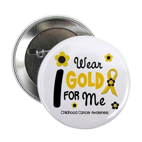 "I Wear Gold 12 Me CHILD CANCER 2.25"" Button (10 pa"