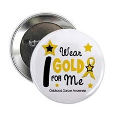 "I Wear Gold 12 Me CHILD CANCER 2.25"" Button"