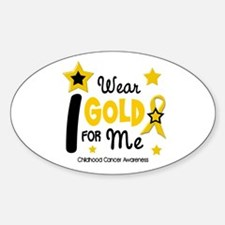 I Wear Gold 12 Me CHILD CANCER Oval Decal