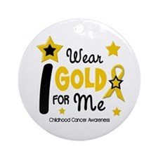 I Wear Gold 12 Me CHILD CANCER Ornament (Round)