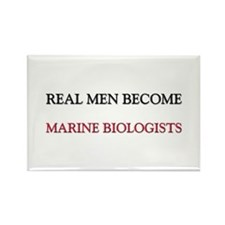 Real Men Become Marine Biologists Rectangle Magnet