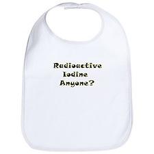 Radioative Iodine Anyone? Bib