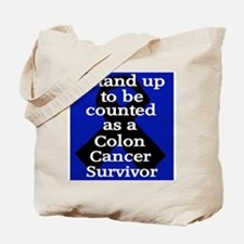Stand Up Colon Cancer Tote Bag