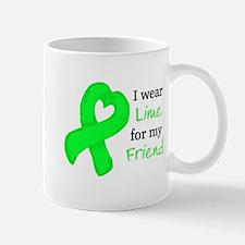 I WEAR LIME for my Friend Mug