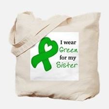 I WEAR GREEN for my Sister Tote Bag