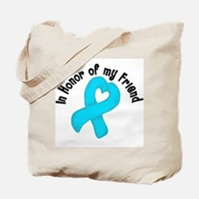 Teal Honor Friend Tote Bag