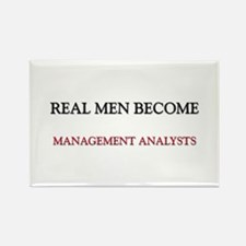 Real Men Become Management Analysts Rectangle Magn