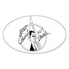 Dumb Obama Oval Decal