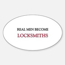 Real Men Become Locksmiths Oval Decal