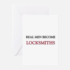 Real Men Become Locksmiths Greeting Cards (Pk of 1