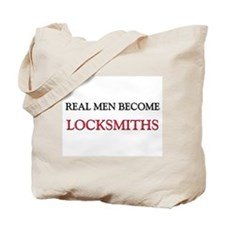 Real Men Become Locksmiths Tote Bag