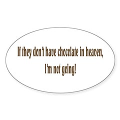 Chocolate in Heaven Oval Decal
