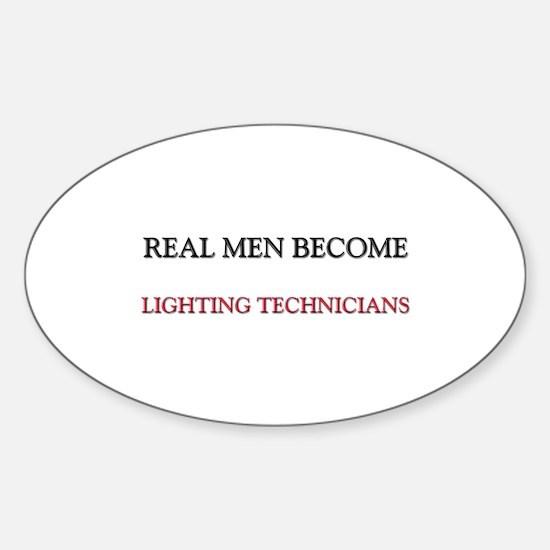 Real Men Become Lighting Technicians Decal