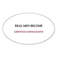 Real Men Become Lifestyle Consultants Decal