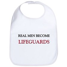 Real Men Become Lifeguards Bib