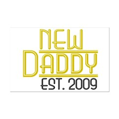 New Daddy Est 2009 Posters
